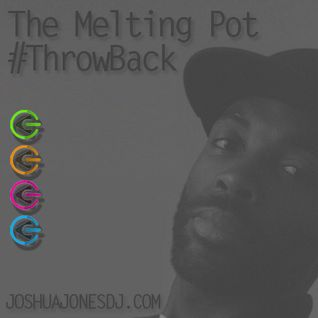 #ThrowBack The Melting Pot - 019 Session 1
