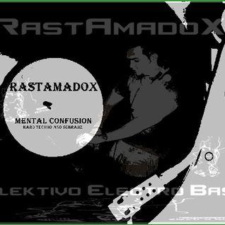 Rastamadox Mental Confusion  (Schranz).