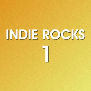 Indie Rocks Vol.1 (by Luidy Lima) [indie-alternative-british-progressive]