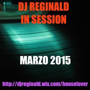 Dj Reginald - Session Marzo 2015