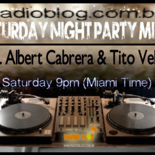 Albert Cabrera & Tito Velez Radioblog June 2013 Set