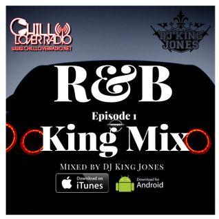 R&B King Mix Ep 1
