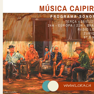 Música caipira - clássicos no especial do Sonora