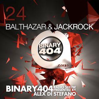 024 - Alex Di Stefano - Binary404 Radio Show /w Balthazar & JackRock