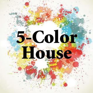 5-Color House (Mon 17 Oct, 2016)