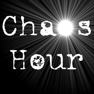 Chaos Hour #1