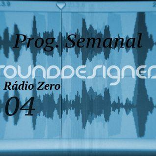 Weekly Radio Show SoundDesigners 04 @ Radio Zero with Pedro Pereira