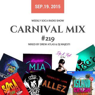 Carnival Mix #219 - 2016 Soca already? - Sep.19.2015