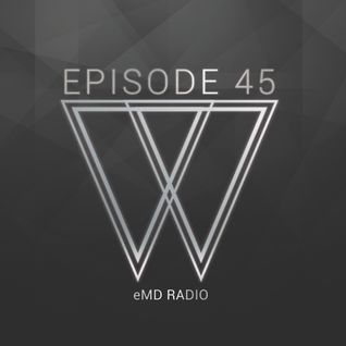 eMD Radio Episode 45