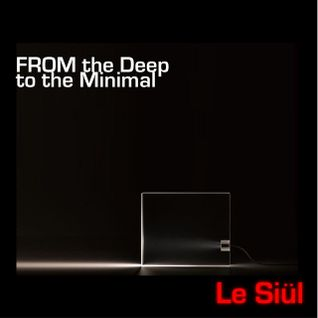 Le Siul - From the Deep to the minimal