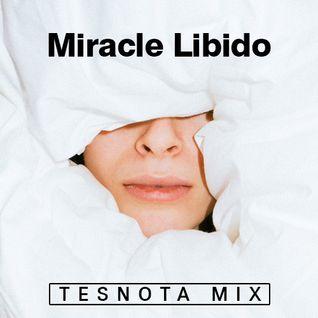 MIRACLE LIBIDO — TESNOTA MIX