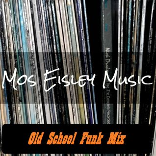 Old School Funk Mix