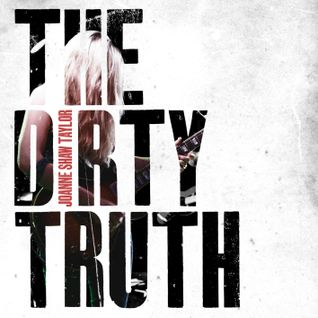 INTERVIEW: Joanne Shaw Taylor speaks 'The Dirty Truth'