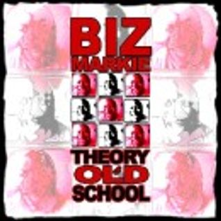 BIZ MARKIE theory of old school