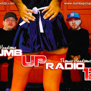 Thomas Handsome - Dumb Up! Radio No 12
