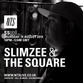 Slimzo's Sessions w/ Slimzee & The Square - 14th August 2014