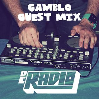DC Radio: Gamblo Guest Mix