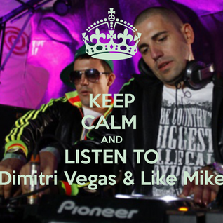 Dimitri Vegas & Like Mike Mini Mix