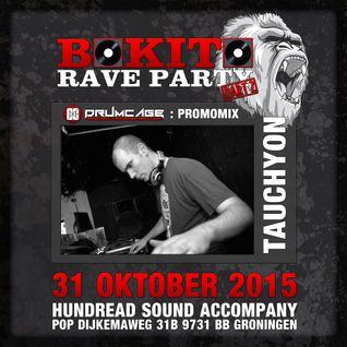 Bokito Rave Promomix #01 (Drumcage Area) - Tauchyon
