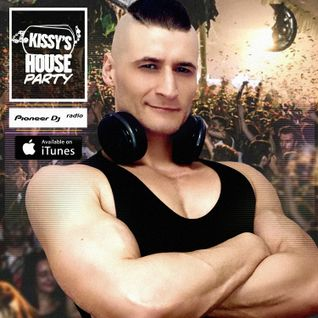 Kissy's House Party [35] @ Pioneer DJ Radio // Weekly Show