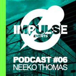 Podcast Impulse #06 NEEKO THOMAS