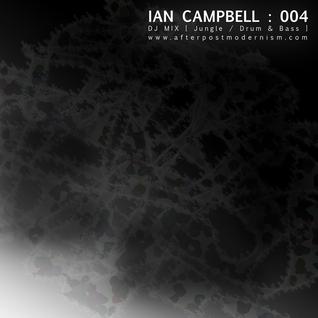 Ian Campbell: DJ Mix 004 - Jungle/Drum&Bass
