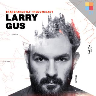 Soundscape.21 with Larry Gus - Transparently Predominant