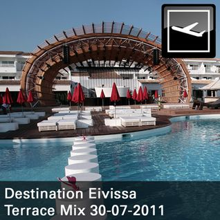 Destination Eivissa Terrace Mix 30-07-2011