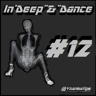 "@YoanDelipe - In'Deep""&""Dance #12"