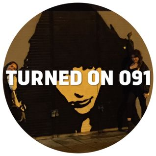 Turned On 091: Psychemagik, Ponty Mython, Andre Lodemann, David Durango, Fedde