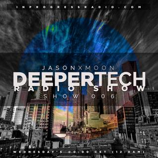 Deeper Tech 006
