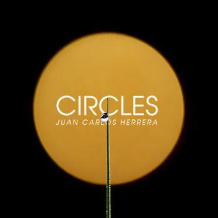 Juan Carlos Herrera - Circles [May 31, 2013]