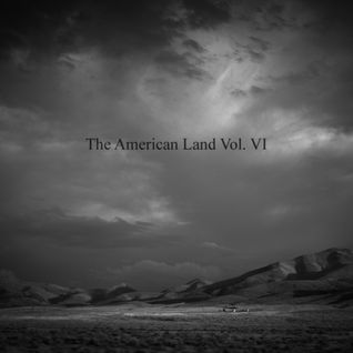 The American Land Vol. VI