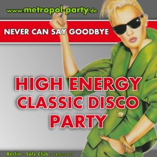 Hi-NRG Party 'Never Can Say Goodbye' (May 2011, Berlin - Part 1)