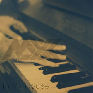 Maxx - In My House
