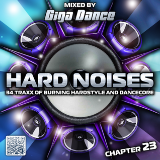 HARD NOISES Chapter 23 - mixed by Giga Dance