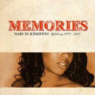 Memories (1999 - 2005) R&B Mix - Nari in Kingston