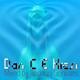 Dan C E Kresi mixed by Rodrigo Gonzales.