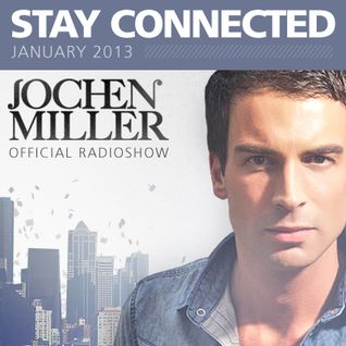 Jochen Miller Stay Connected #24 End of Yearmix January 2013