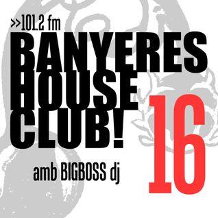 Banyeres House Club #16