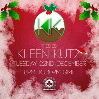 This is Kleen Kutz Show 10 (22nd December 2015)