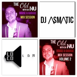 LocoLDN.com Show 22.11.2014 - The Old With Da Nu House & Garage Mix Session VOLUME 1 & 2