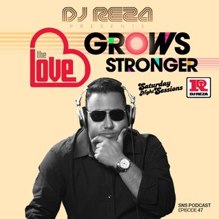 DJ Reza - Love Grows Stronger