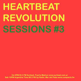 Heartbeat Revolution Sessions #3