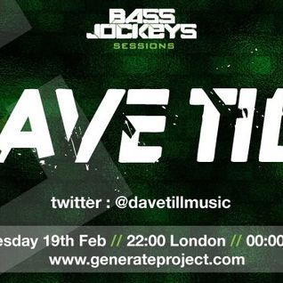 BassJockeys Sessions Show - 19.02.14 with guestmix by Dave Till