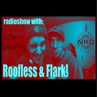 Roofless & Flark Do The Breaks Thing