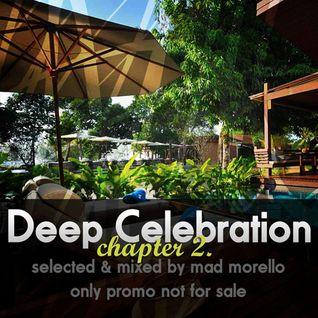Mad Morello - Deep Celebration chapter 2