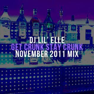 'Get Crunk Stay Crunk' November 2011 Mix