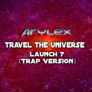Travel The Universe 7 (Trap Version)