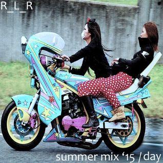 Summer Mix '15 - Day
